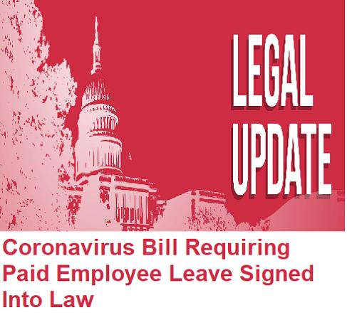 Coronavirus Bill Requiring Paid Employee Leave Signed Into Law
