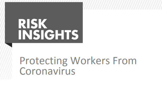 Risk Insights – Protecting Workers from Coronavirus