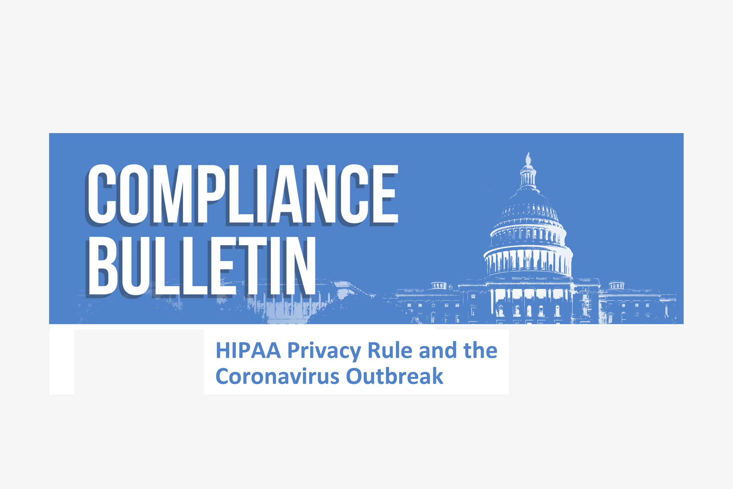 HIPAA Privacy Rule and the Coronavirus Outbreak