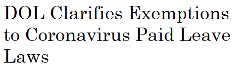 DOL Clarifies Exemptions to Coronavirus Paid Leave Laws